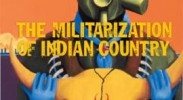 Review: The Militarization of Indian Country