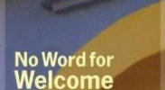 Review: No Word for Welcome