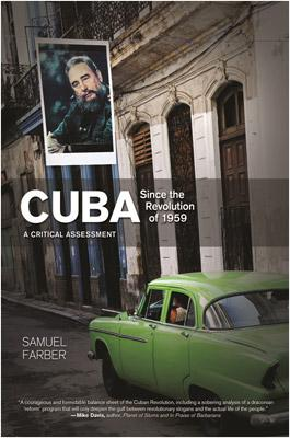 Review: Cuba Since the Revolution of 1959