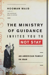 hooman-majd-ministry-guidance-invites-you-not-to-stay